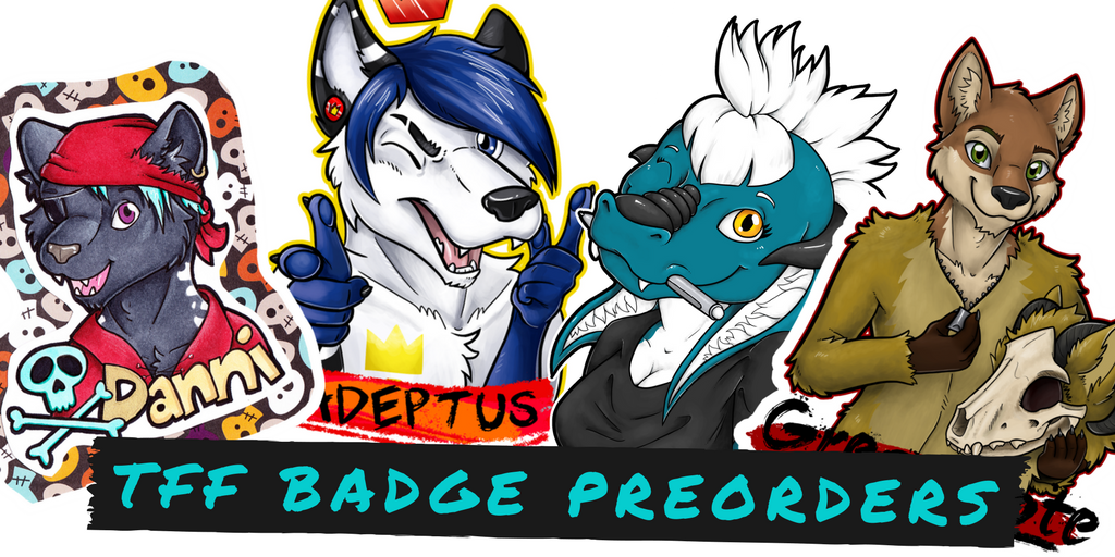 TFF Badge Preorders! Themed discounts!