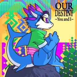 Our Destiny ~You and I~ (Short version)