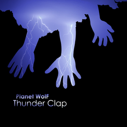 Planet WolF - Thunder Clap