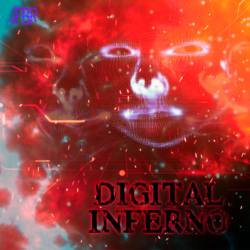 Digital Inferno