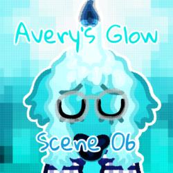 Avery's Glow - Scene 06 Saturday