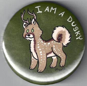 I Am A Dusky Button