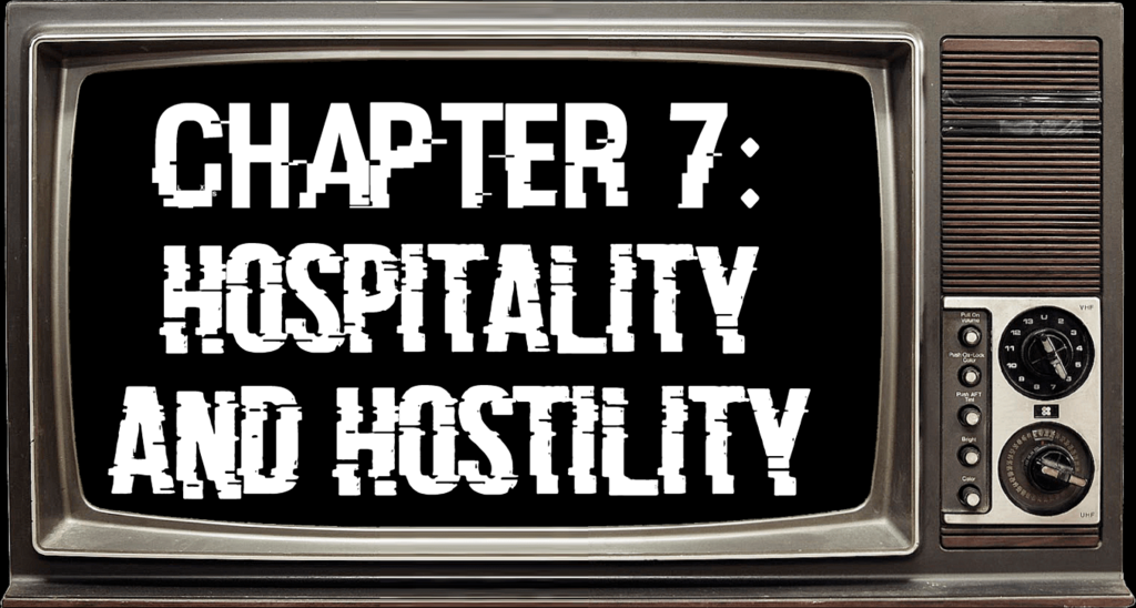 Chapter 7: Hospitality and Hostility