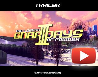 Gnar Days 3: The Legend of Powder - Trailer