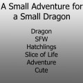 Most recent image: A Small Adventure for a Small Dragon