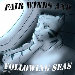 Fair Winds and Following Seas!