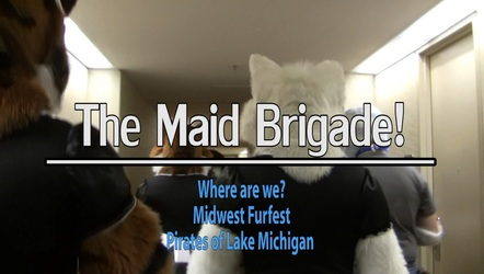 Maid Brigade - Midwest Furfest 2013 V - Where Are We