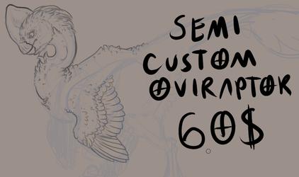 [A] Semi Custom Oviraptor - OPEN