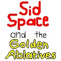 Sid Space and the Golden Ablatives