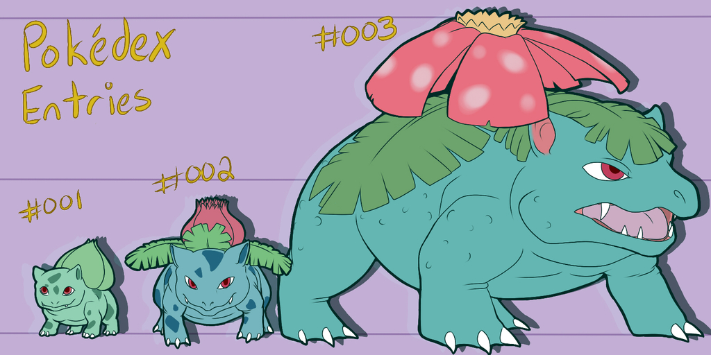 PokeDex Project Entry : 001 002 003