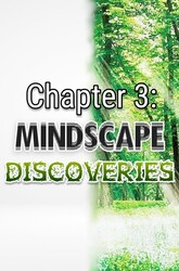 Chapter 3: Mindscape Discoveries
