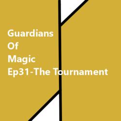 GoM-Ep31-The Tournament-
