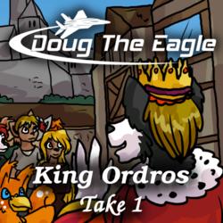 King Ordros - take 1