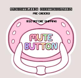 Mute Button Key chain - Pre orders