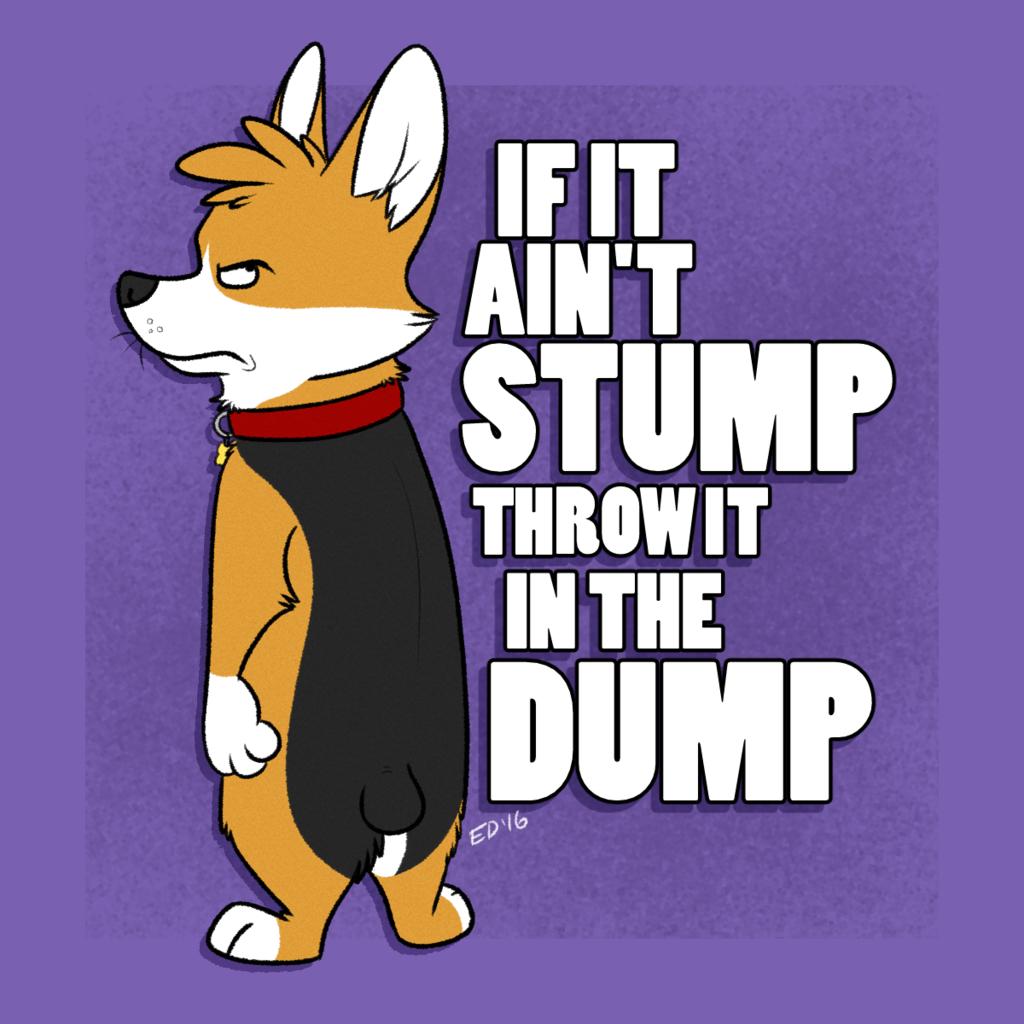 IF IT AIN'T STUMP
