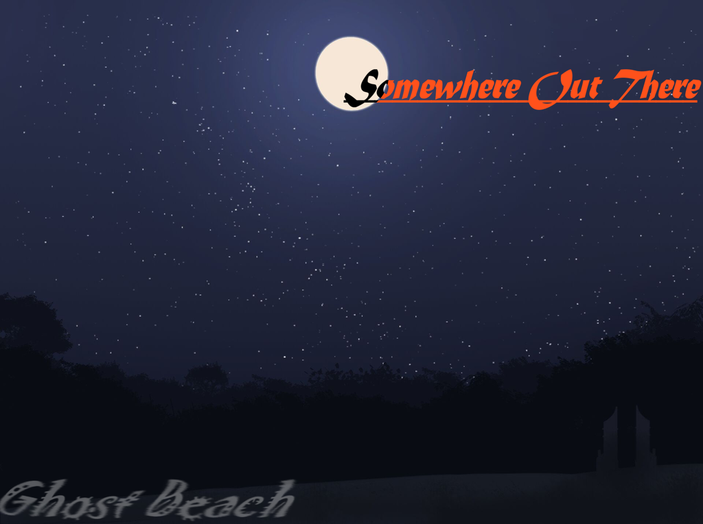 Somewhere Out There Act 19 - Ghost Beach