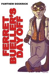 Ferret Bueller's Day Off