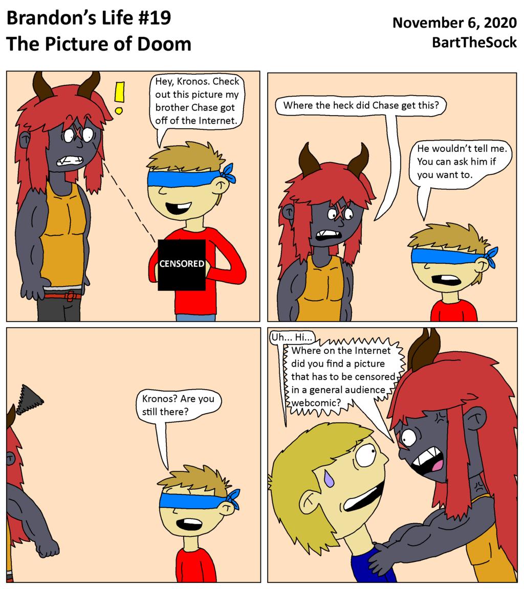 Brandon's Life #19 - The Picture of Doom
