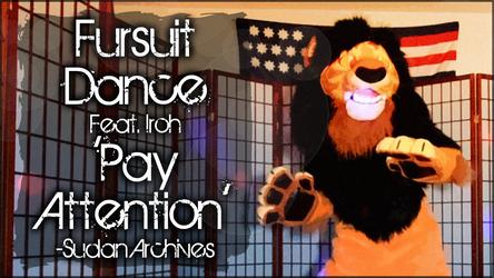 Fursuit Dance / Iroh / 'Pay Attention' //