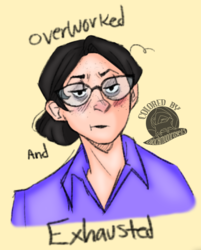 Overworked and Exhausted Miss