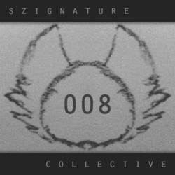 The Szignature Collective :: 008