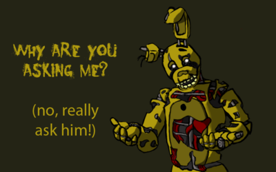 Ask Springtrap Anything
