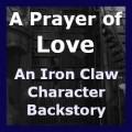 A Prayer of Love (Deirdre Lyne's Ironclaw Backstory)