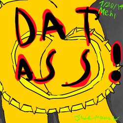 DAT ASS! Mehl