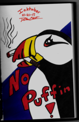 No Puffin! (Inktober 2017, Piece 21)