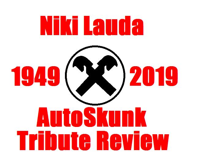 Niki Lauda (AutoSkunk Tribute Review)