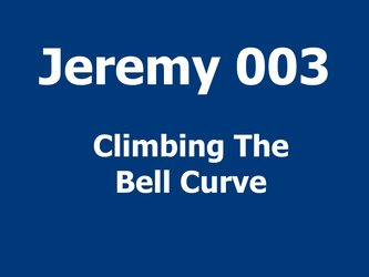 Climbing The Bell Curve
