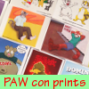 More prints for PAW con!