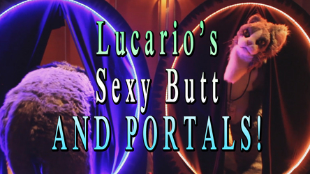 Lucario Sexy Fursuiter and Portals