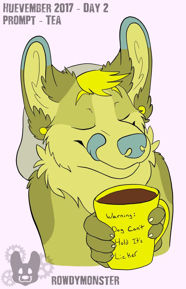 Huevember Day 2 - Tasty Tea