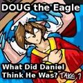 What Did Daniel Think He Was?  (2013 retake, v1)