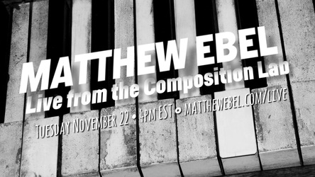 Live from the Composition Lab - November 22, 2016