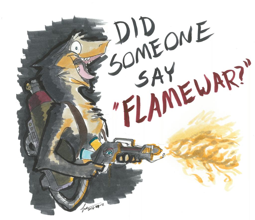 Did Someone Say Flame War?