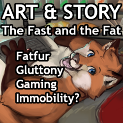 The Fast and the Fat