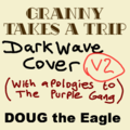 Granny Takes A Trip (Darkwave cover) - remix