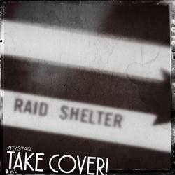 7rystan - 'Take Cover!'