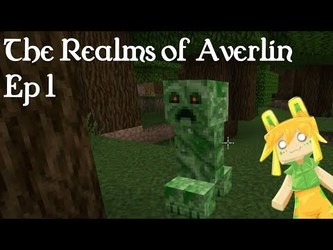 The Realms of Averlin Ep 1
