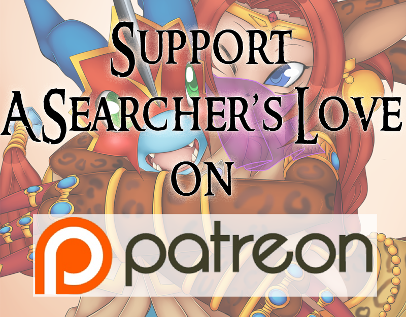 """Support """"A Searcher's Love"""" on Patreon"""