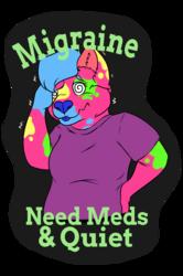[C] Migraines are rude! Spazzy badge
