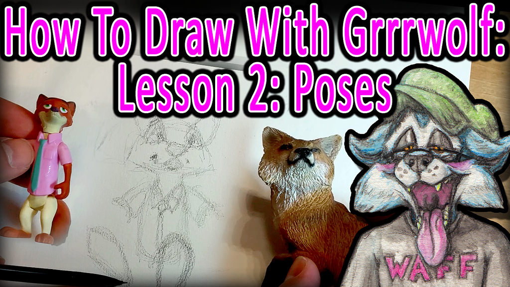 Most recent image: How To Draw With Grrrwolf Video! Lesson 2, Poses! =D