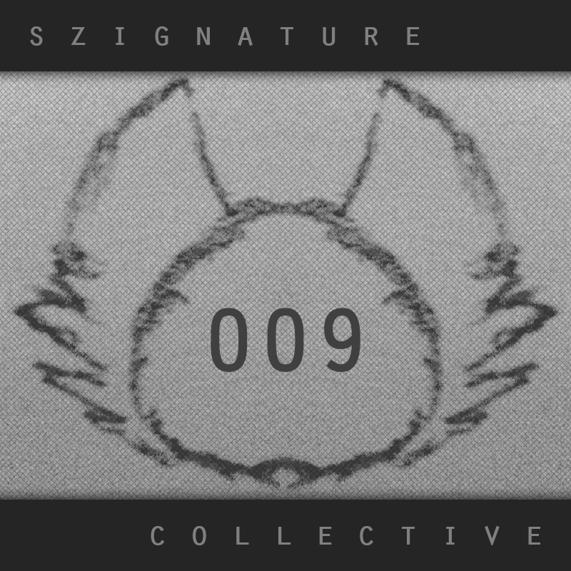 The Szignature Collective :: 009