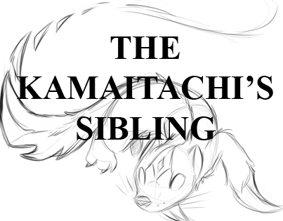 Most recent image: The Kamaitachi's Sibling