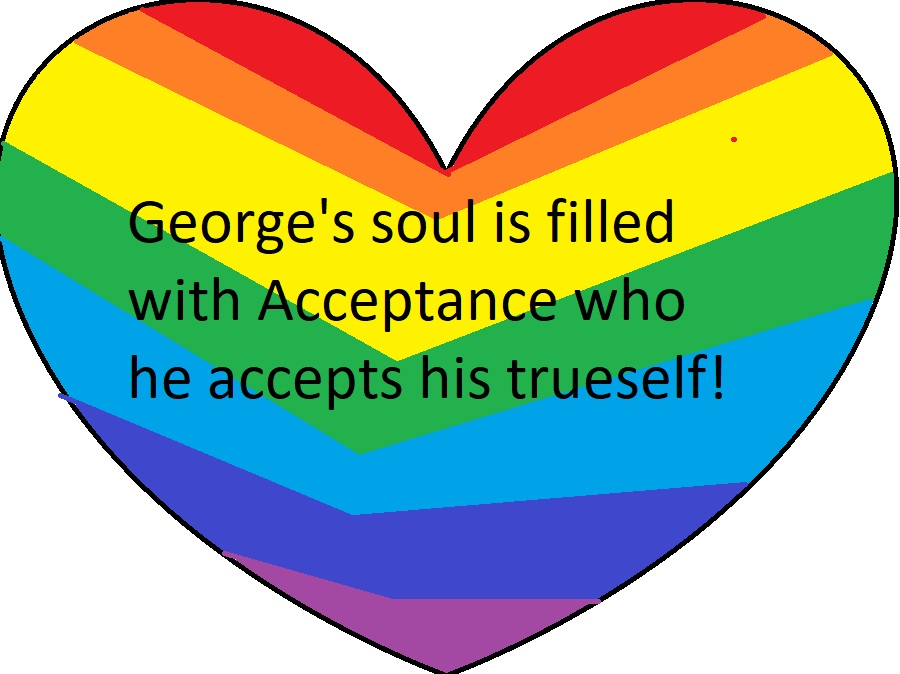 Most recent image: George's soul is filled with acceptances