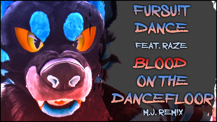 Personal - Raze in 'Blood on the Dancefloor'