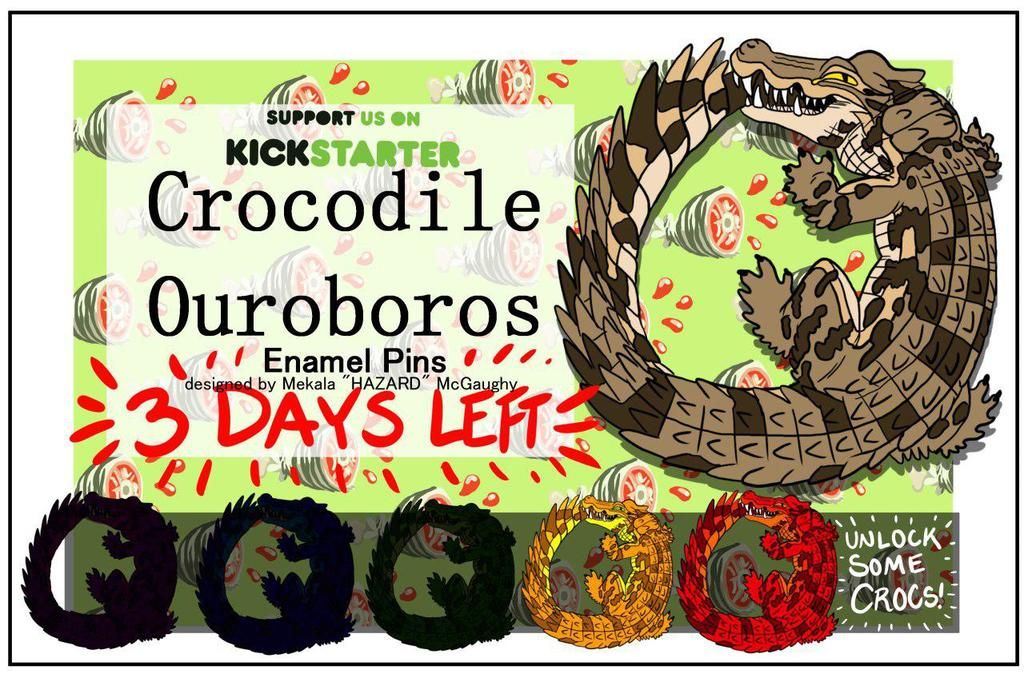CROCODILE OUROBOROS HARD ENAMEL PINS!!! 3 Days Left!!!