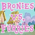 Bronies Vs. Furries